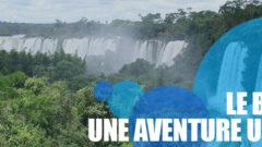 Le Brésil, une aventure unique